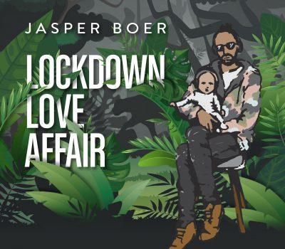 Jasper Boer - Lockdown Love Affair